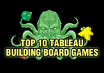 Top 10 Tableau Building Board Games | Board Game Quest image