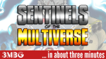 Sentinels of the multiverse in about 3 minutes - YouTube image