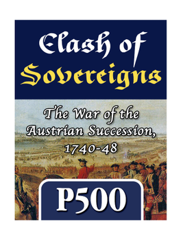 Clash of Sovereigns: The War of the Austrian Succession, 1740-48 board game